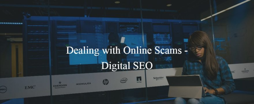 Dealing with Online Scams – Digital SEO