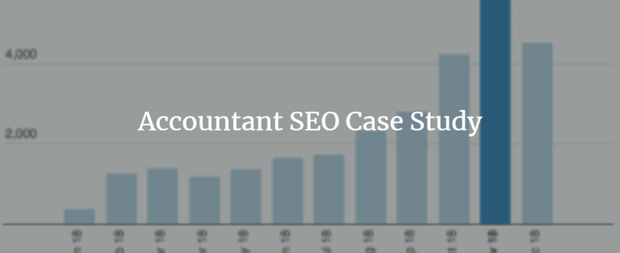 Accountant SEO Case Study