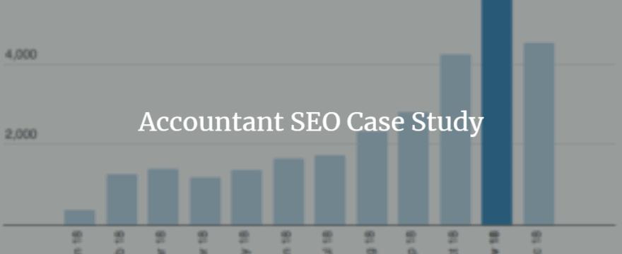 Accountant SEO Case Study